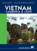 Moon Handbooks Vietnam  Cambodia  and Laos