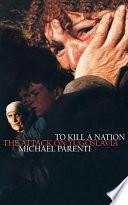 To Kill a Nation