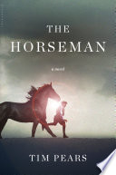 Ebook The Horseman Epub Tim Pears Apps Read Mobile