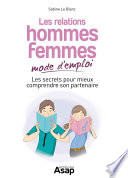 illustration du livre Les relations hommes-femmes mode d&'emploi