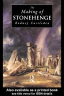 The Making of Stonehenge