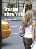 Tre stop a New York