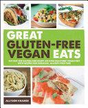 Great Gluten Free Vegan Eats