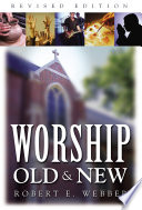 Ebook Worship Old and New Epub Robert E. Webber Apps Read Mobile