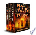 Plague Wars  Infection Day  The First Trilogy