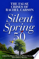 Ebook Silent Spring at 50 Epub Roger Meiners,Pierre Desrochers,Andrew Morriss Apps Read Mobile