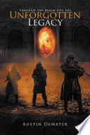 download ebook through the realm lies the unforgotten legacy pdf epub
