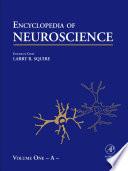Encyclopedia Of Neuroscience Volume 1