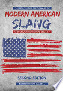 The Routledge Dictionary Of Modern American Slang And Unconventional English book
