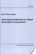 Finite element methods for global illumination computations