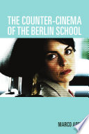 The Counter cinema of the Berlin School