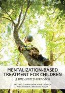 Mentalization Based Treatment for Children