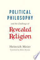 Political Philosophy and the Challenge of Revealed Religion