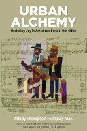 Ebook Urban Alchemy Epub Mindy Thompson Fullilove Apps Read Mobile