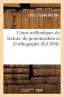 Cours Methodiques de Lecture  de Prononciation Et D Orthographe