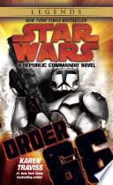 Order 66  Star Wars Legends  Republic Commando