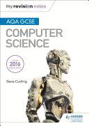 AQA GCSE Computer Science My Revision Notes 2e