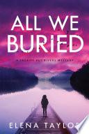 All We Buried Book PDF