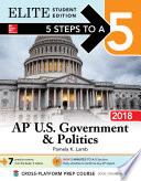 5 Steps to a 5  AP U S  Government   Politics 2018 Elite Student edition
