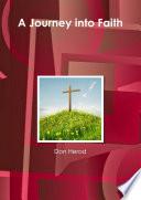 A Journey into Faith