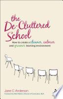 The De Cluttered School
