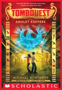 Amulet Keepers (TombQuest, Book 2) Book