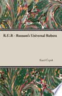 R U R   Rossum s Universal Robots