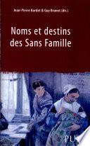 Noms et destins des sans famille
