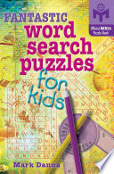 Fantastic Word Search Puzzles for Kids Children Find Irresistible That S Why Word Search