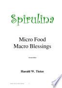 Spirulina Micro Food Macro Blessings