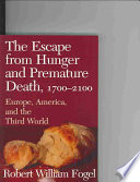 The Escape from Hunger and Premature Death  1700 2100