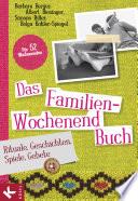 Das Familien Wochenendbuch