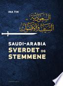 Saudi-Arabia. Sverdet og stemmene