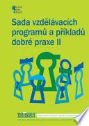 Sada vzdělávacích programů a příkladů dobré praxe II