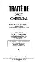 Trait De Droit Commercial Commer Ants Actes De Commerce Entreprise Commerciale Fonds De Commerce Soci T S Commerciales
