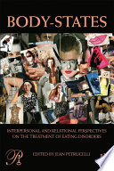 Body States Interpersonal and Relational Perspectives on the Treatment of Eating Disorders