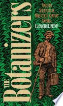 The Botanizers
