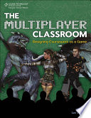 The Multiplayer Classroom  Designing Coursework as a Game