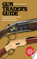 Gun Trader s Guide  Thirty Fourth Edition