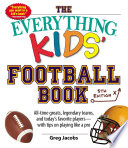 The Everything Kids  Football Book