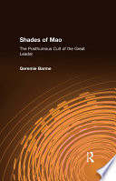 Shades of Mao  The Posthumous Cult of the Great Leader
