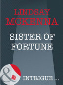 Sister of Fortune  Mills   Boon Intrigue   Sisters of the Ark  Book 2