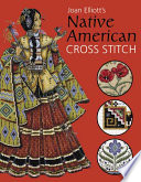 Joan Elliott s Native American Cross Stitch