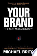 Your Brand The Next Media Company