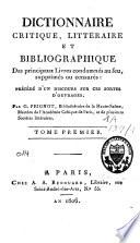 Dictionnaire critique litt  raire et bibliographique des principaux livres condamn  s au feu  supprim  s ou censur  s