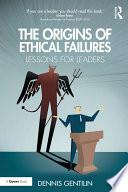The Origins of Ethical Failures