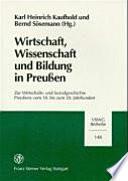 Wirtschaft, Wissenschaft und Bildung in Preussen