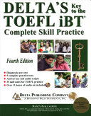 Delta's Key to the TOEFL IBT: Complete Skill Practice