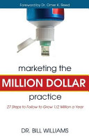Marketing the Million Dollar Practice