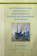 Specific Performance in German, French and Dutch Law in the Nineteenth Century